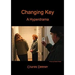 Changing Key: A Hyperdrama