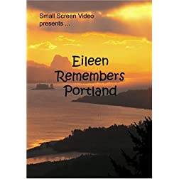 Eileen Remembers Portland