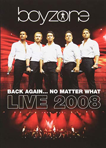 Back Again...No Matter What: Live 2008