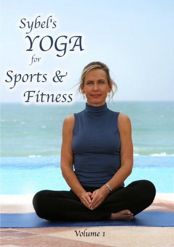 Sybel's Yoga For Sports & Fitness Vol 1