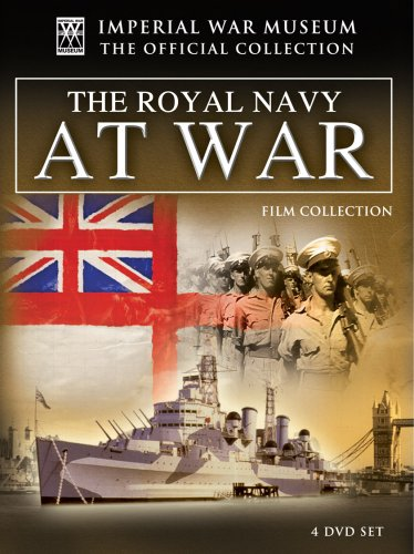 Imperial War Museum: The Royal Navy At War