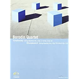 Borodin Quartet: Tchaikovsky String Quartets No. 1; Shostakovich String Quartets No. 3