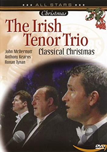 Irish Tenor Trio-Classical Christmas