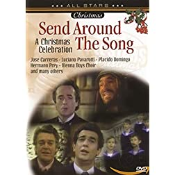 Send Around the Song-a Christmas Celebration