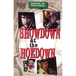 Showdown At The Hoedown