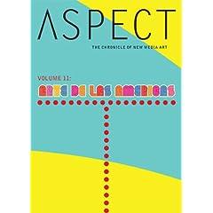 Aspect Chronicle of New Media, Vol. 11: Arte de Las Americas