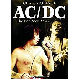 AC/DC: Church of Rock - The Bon Scott Years