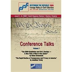 Restoring the Republic 2008 - DVD Volume 7: Glenn Greenwald and Jonathan Turley