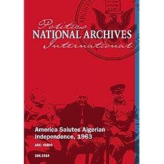 America Salutes Algerian Independence, 1963