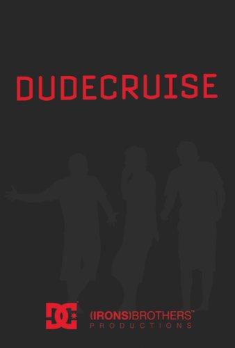 Dude Cruise
