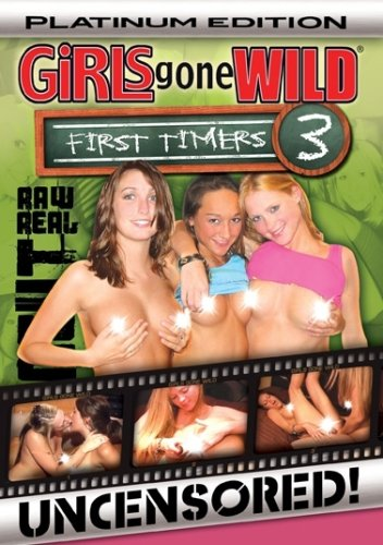Girls Gone Wild: First Timers 3 - Platinum Edition