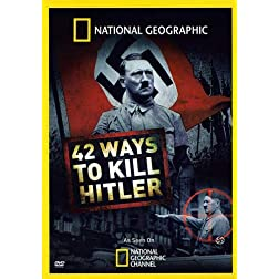 National Geographic: 42 Ways to Kill Hitler