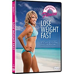 Bikini Ready: Lose Weight Fast