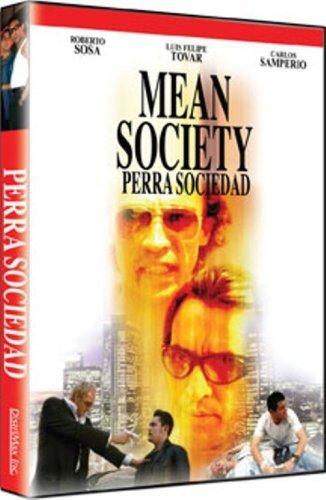 Perra Sociedad (Mean Society)