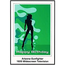 Arizona Gunfighter: Widescreen TV.: Greetinr Card: Happy Birthday