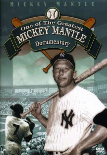 Mickey Mantle-One of the Greatest