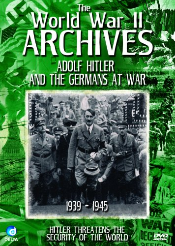 World War II Archives-Adolf Hitler