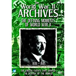 World War II Archives-the Definitive