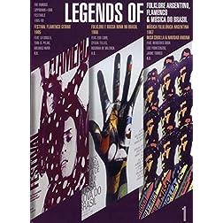 Legends Of (1) - Folklore Argentino, Flamenco & Musica Do Brasil