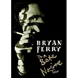 Bryan Ferry - Bete Noire Tour (PAL/Region 0)