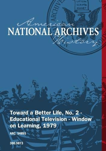 Toward a Better Life, No. 2 - Educational Television - Window on Learning, 1979