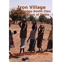 Iron Village: The Bamogo Smith Clan in the Village of Dablo