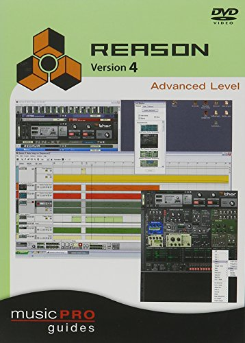 Musicpro Guides: Reason 4 - Advanced Level