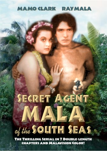 Mala: Secret Agent of the South Seas (Serial)