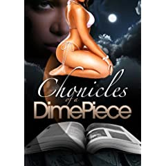 Chronicles of a Dimepiece