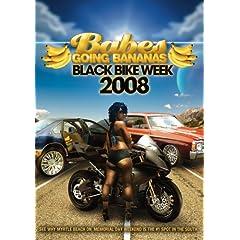 Babes Going Bananas: Black Bike Week 2008