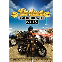 Babes Going Bananas: Black Bike Week 2008