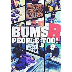 Bums R People Too