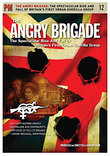 Angry Brigade: the Spectacularrise & Fall of Brita