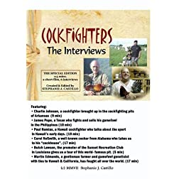 Cockfighters: The Interviews - 2 hr version