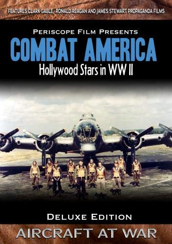 Combat America Deluxe Edition Featuring Hollywood Stars at War