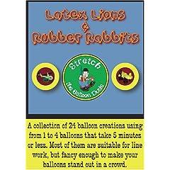 Latex Lions & Rubber Rabbits