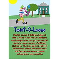 Twist-O-Loons