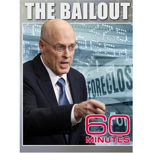 60 Minutes - The Bailout (September 28, 2008)