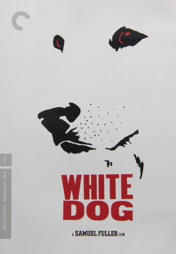 White Dog - Criterion Collection