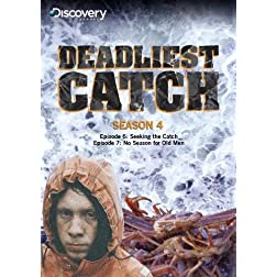 Deadliest Catch Season 4 - Seeking the Catch & No Season for Old Men
