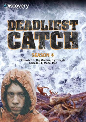 Deadliest Catch Season 4 - Big Weather, Big Trouble & Mortal Men