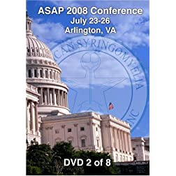 [08-02] ASAP 2008 Conference - Arlington, VA (DVD 2)