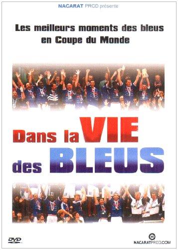 Dans La Vie Des Bleus
