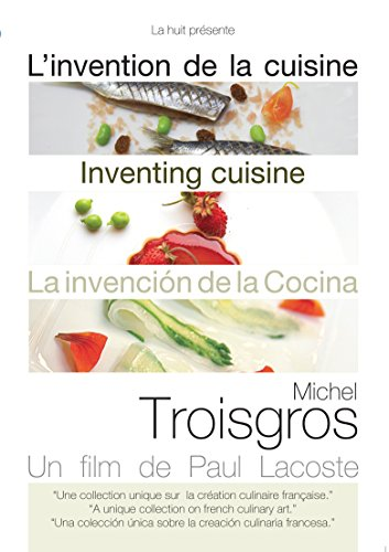 Inventing Cuisine: Michel Troisgros