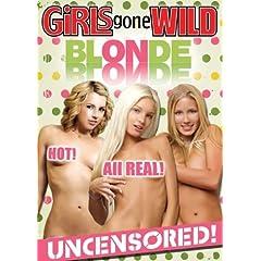 Girls Gone Wild: Blonde on Blonde
