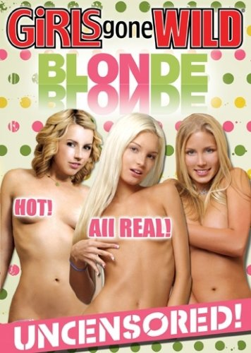 Girls Gone Wild: Blonde on Blonde