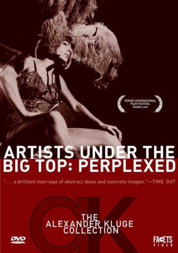 Artists Under the Big Top: Perplexed