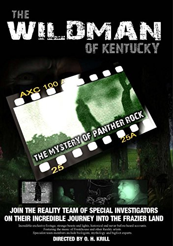 The Wild Man of Kentucky, the Mystery of Panther Rock