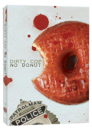 Dirty Cop No Donut (Spec)