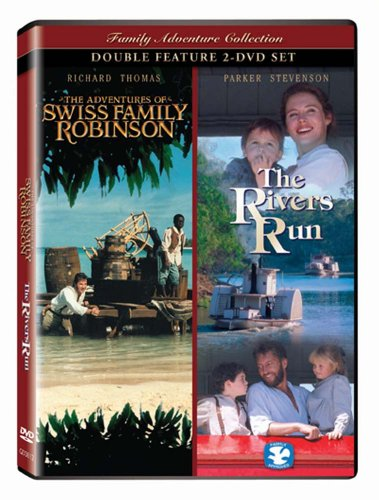 The Adventures of Swiss Family Robinson/The Rivers Run